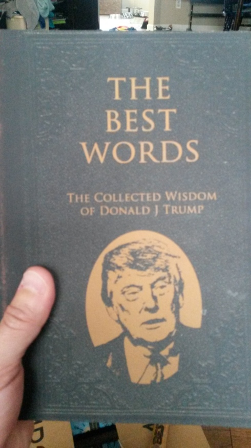 Wisdom Of Donald Trump Accidentally Inspired